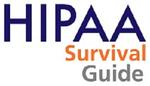 HIPAA Survival Guide