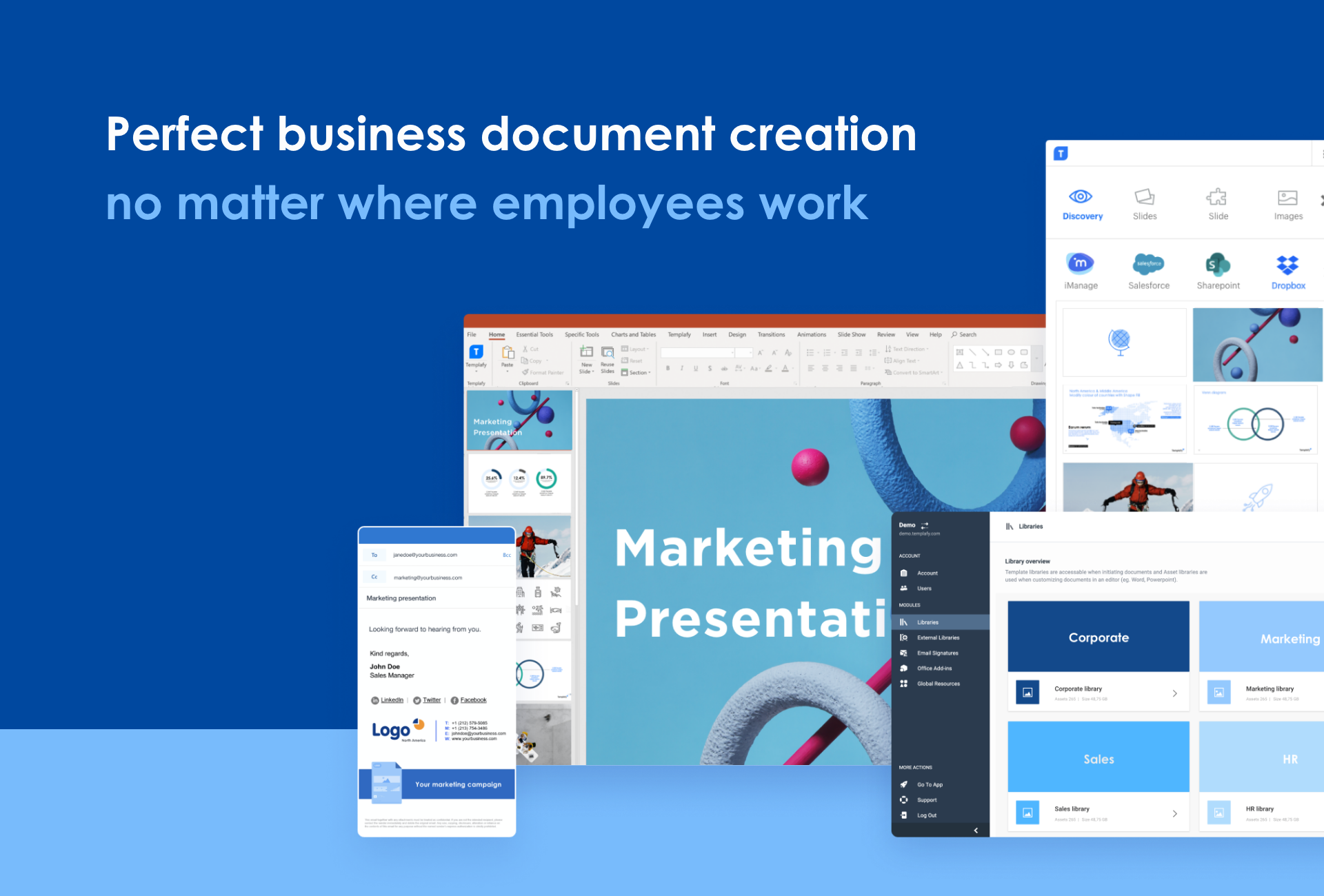 Templafy screenshot: Templafy supports millions of employees worldwide to create documents faster and within company standards through anywhere-access to all content.