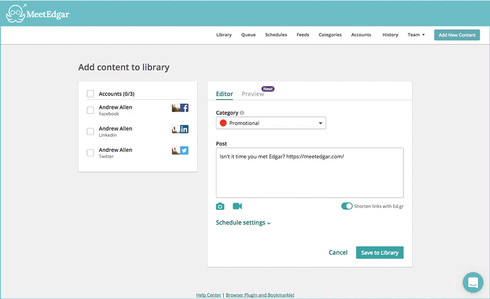 New content can be added to the library with the ability to customize and preview posts