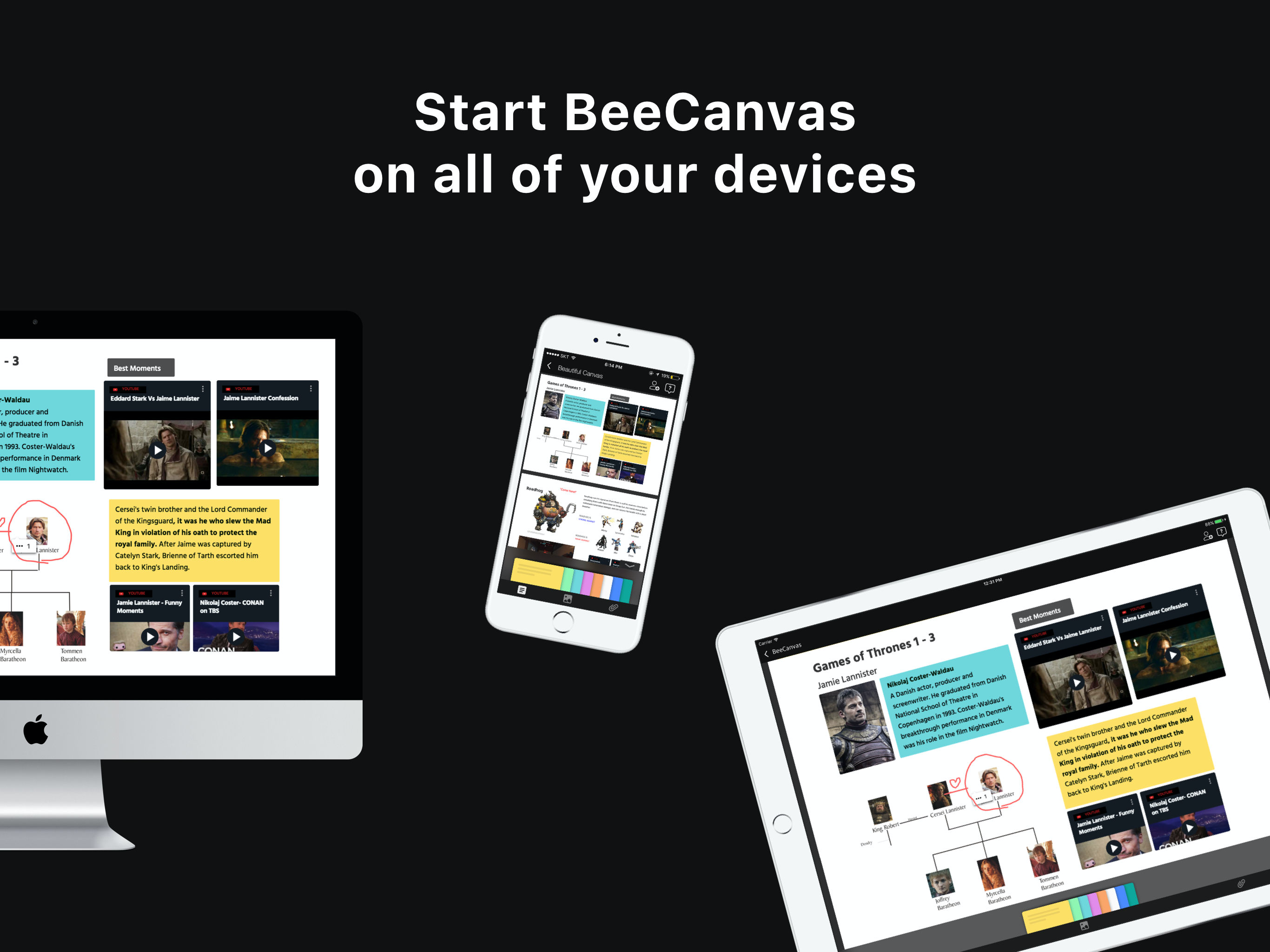 Start BeeCanvas on all of your devices.