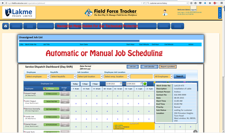 Jobs can be scheduled manually or automatically by the system