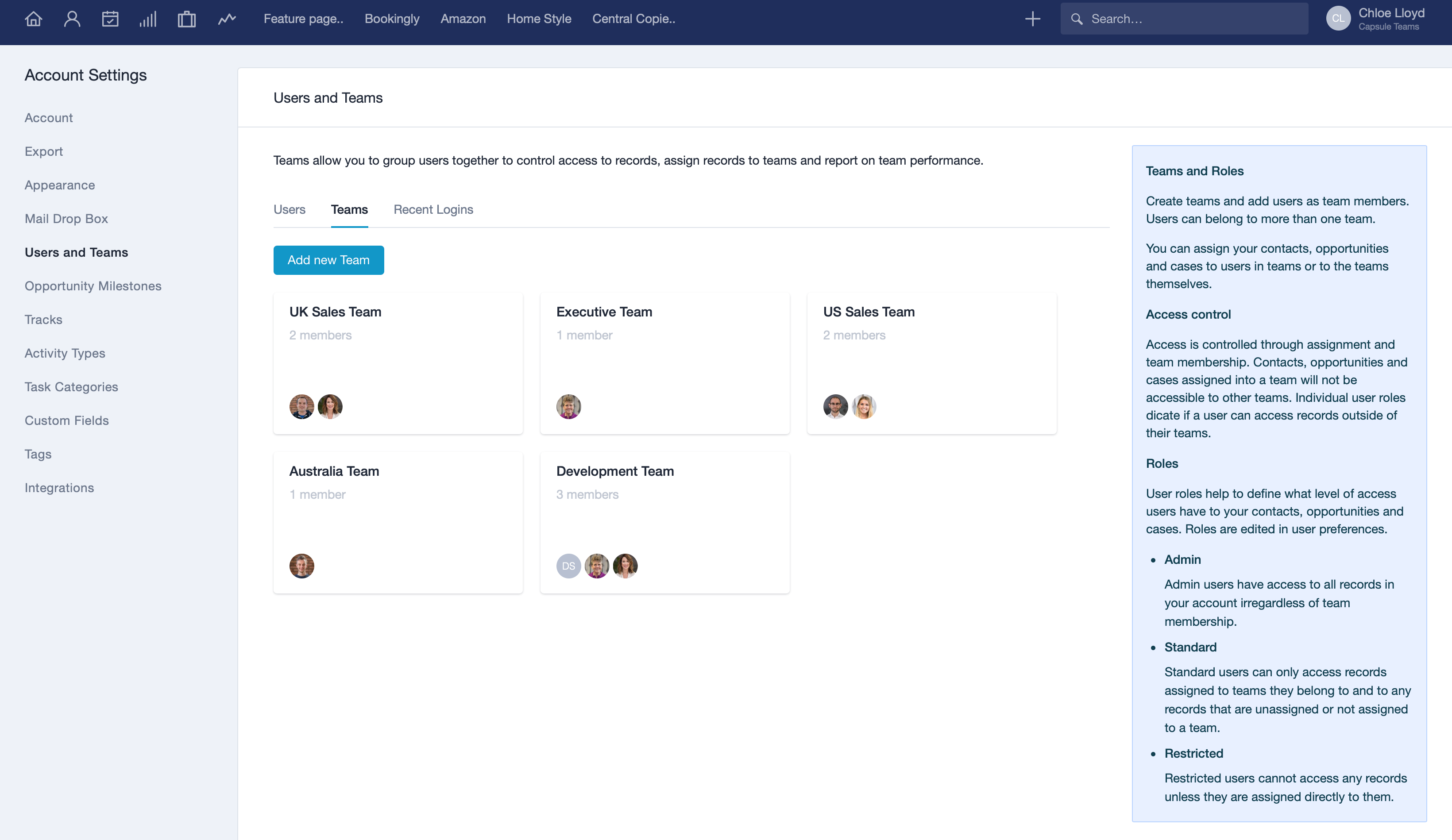 Organize users into Teams and control access through roles