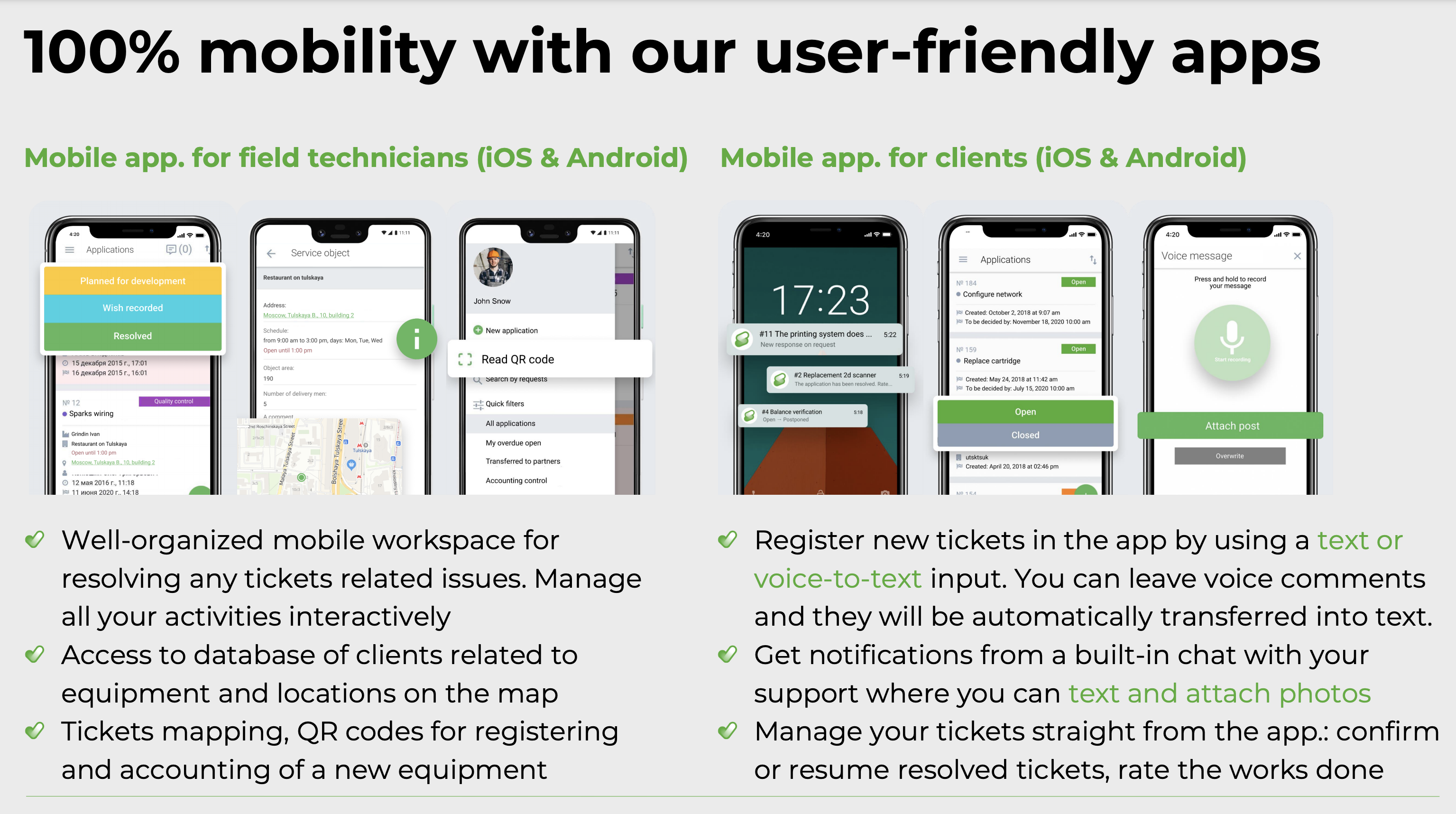 Mobile apps for technicians (iOS + Android) + Mobile apps for customers (iOS + Android).