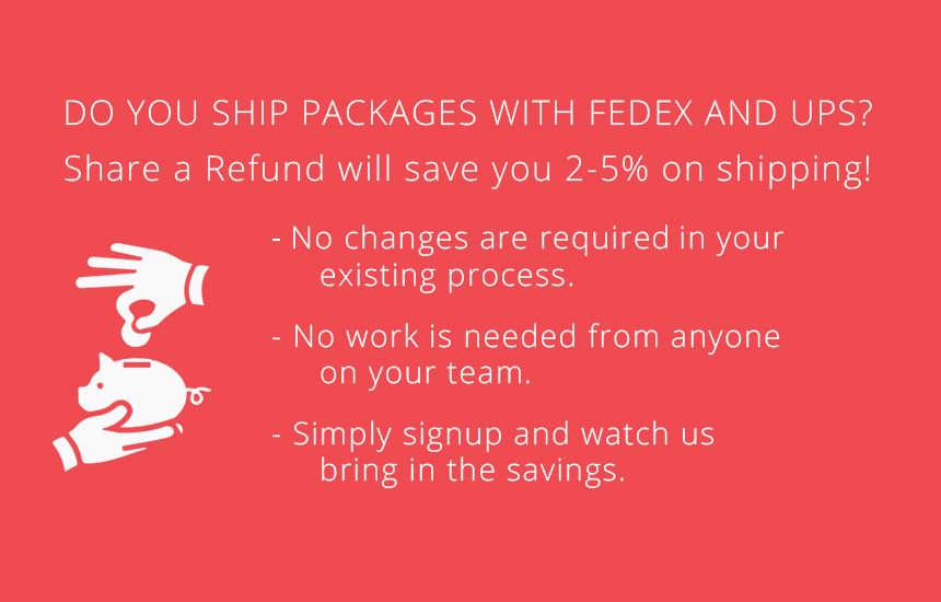 Save 2-5% on shipping with Share a Refund