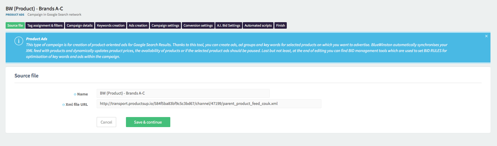 Inset the campaign's name & XML product data feed URL