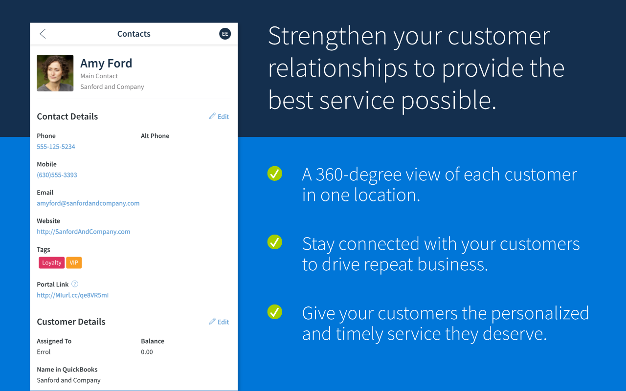 Strengthen your customer relationships to provide the best service possible.