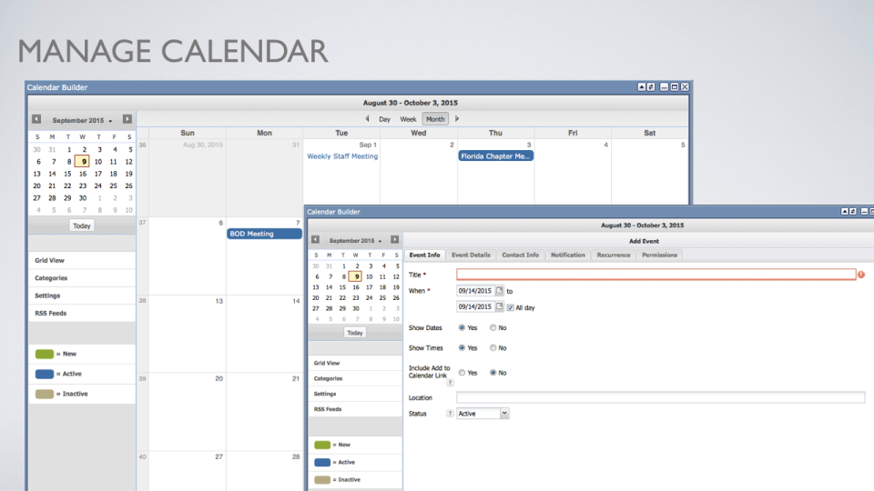 The calendar builder enables associations to setup a scheduling calendar suitable for managing and planning events