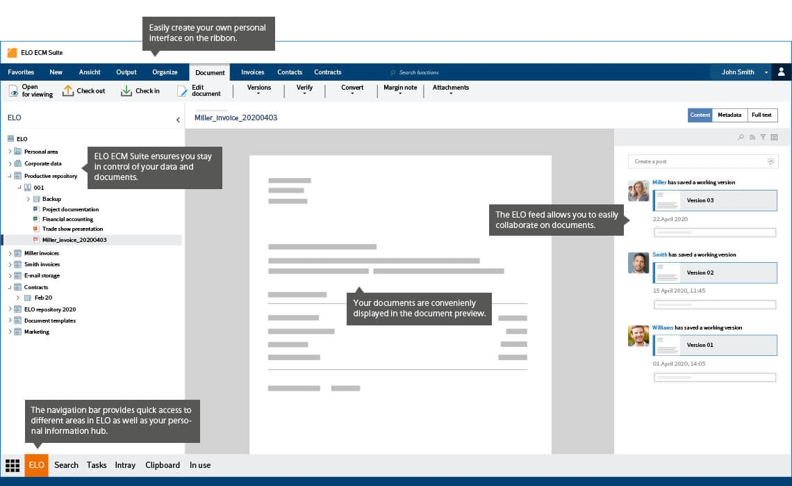 ELO User Interface makes it easy to manage information and collaborate with coworkers.