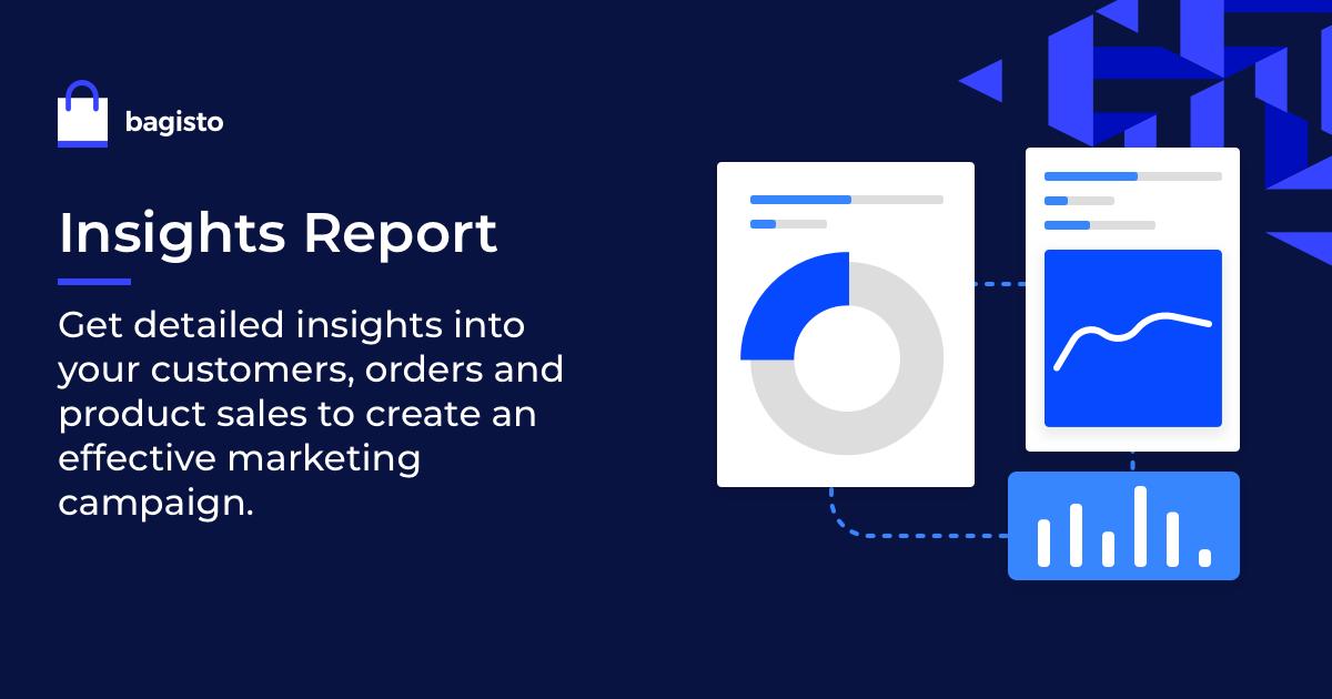 bagisto Insights Report