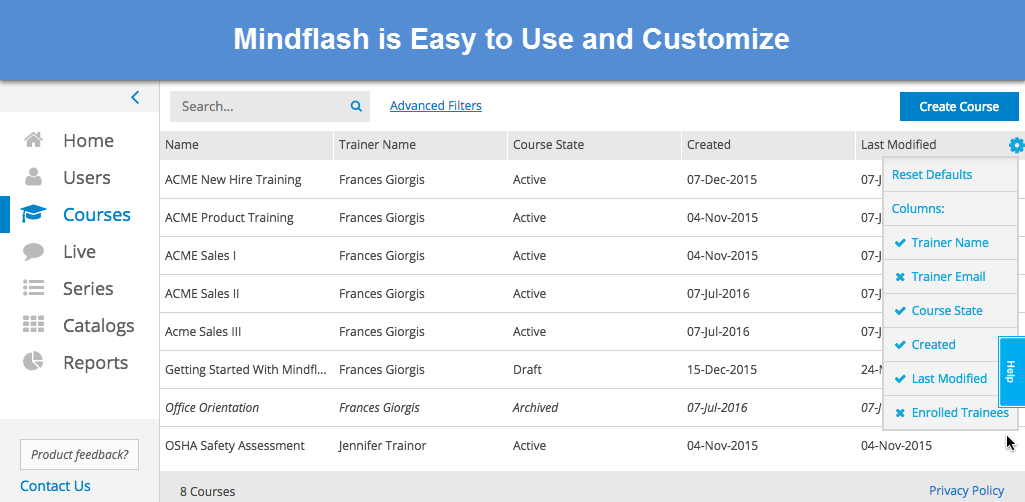 Mindflash is easy to use and customizable
