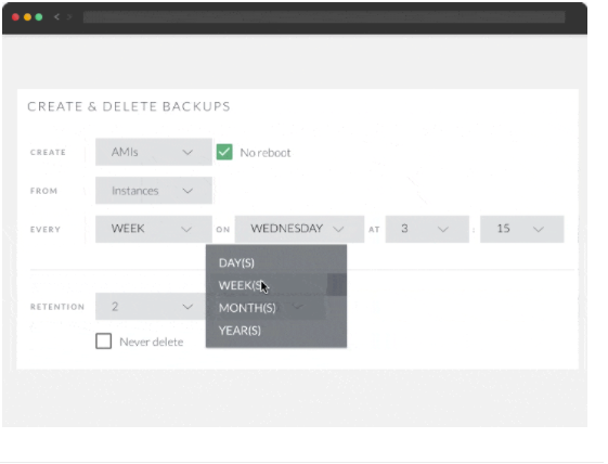 Select creation schedule, set a retention period and apply by tag or instance ID for each backup policy