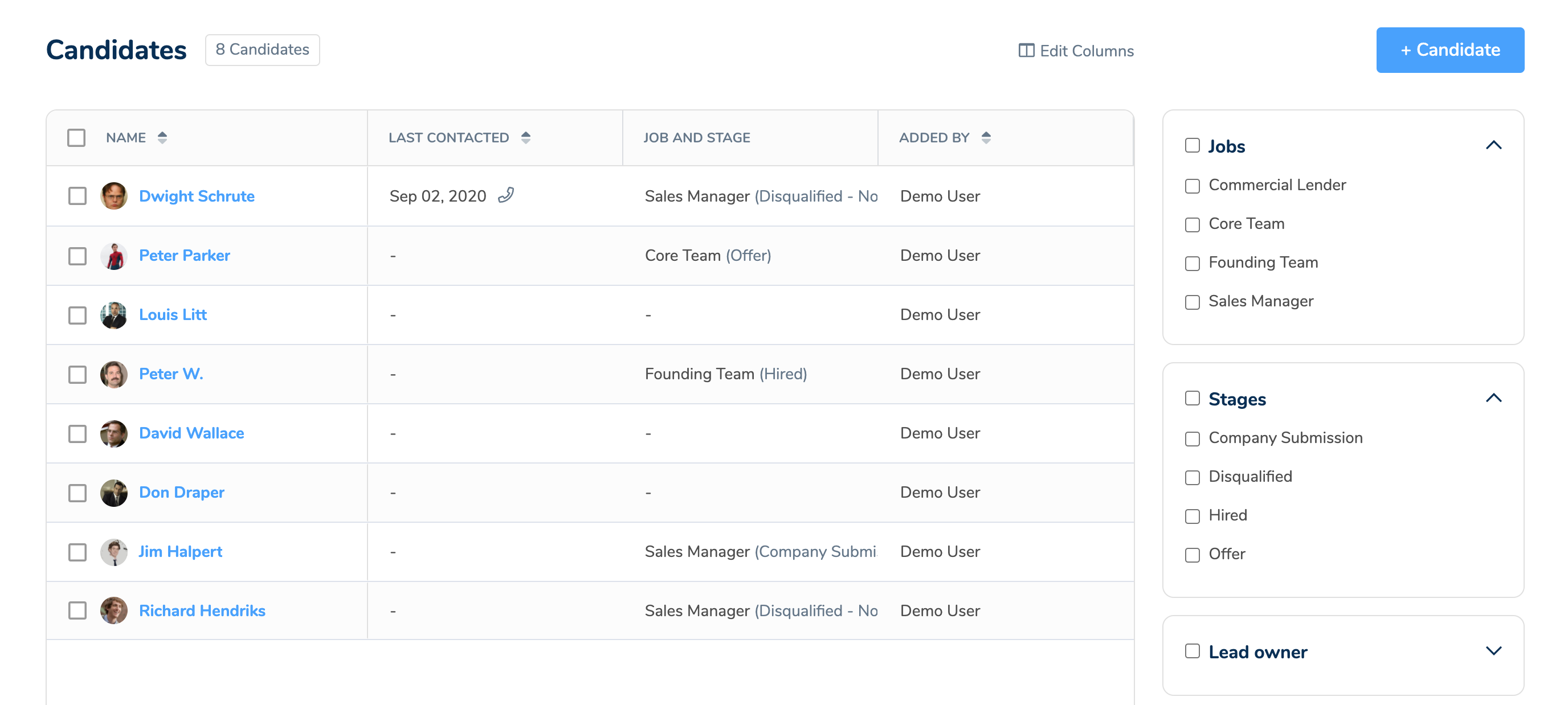 Customize your view and manage your recruiting and sales contacts in a jiffy!