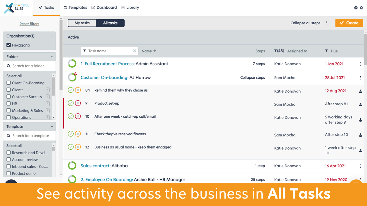 Process Bliss Software - See activity across the business in 'All Tasks', or your personal todo in 'My Tasks'