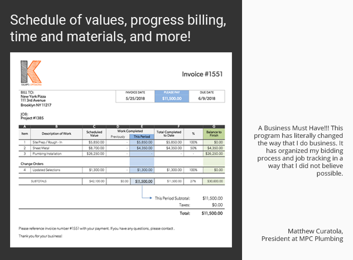 Schedule of values, progress billing, time and materials, and more!