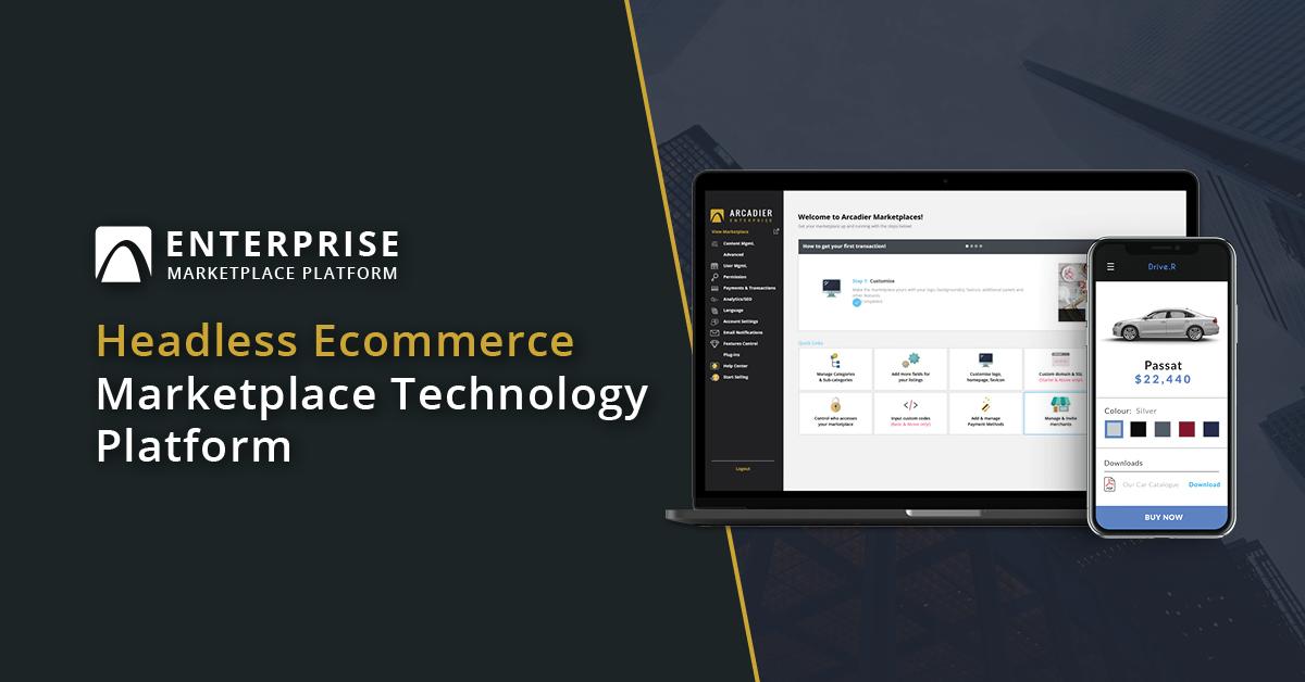 Arcadier Enterprise Headless Ecommerce Marketplace platform technology