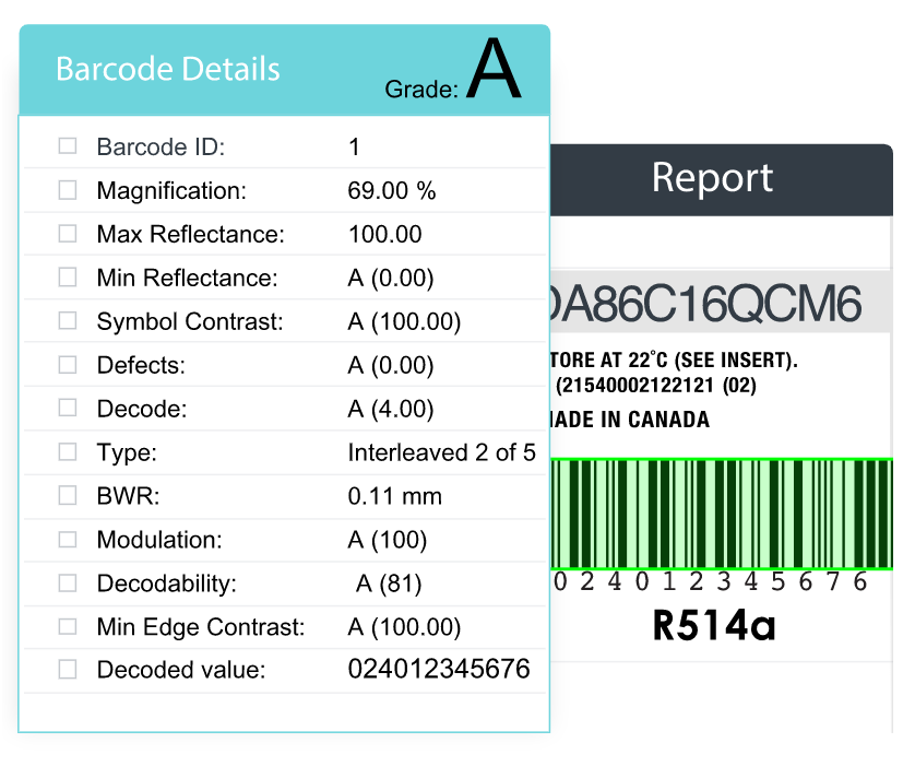 Confirm that all barcodes are compliant with ISO 15415/15416 and ANSI standards