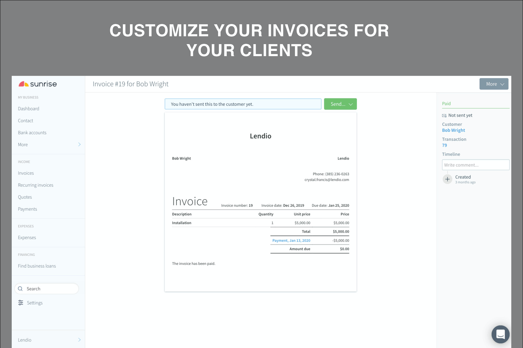 Customize your invoices for your clients.