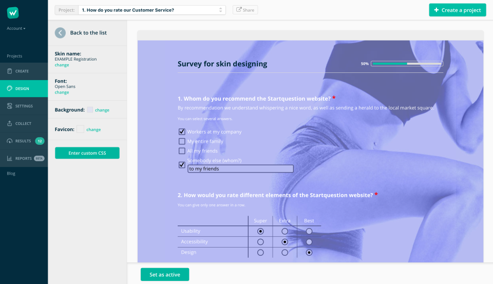 Create and save custom skins for surveys
