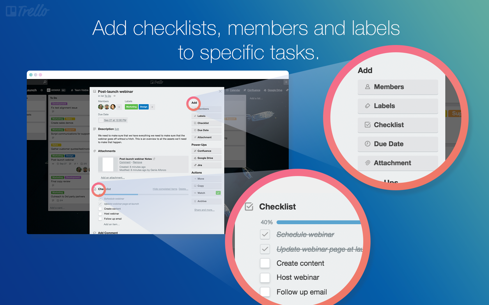 Checklists, members, and labels can be added to individual tasks