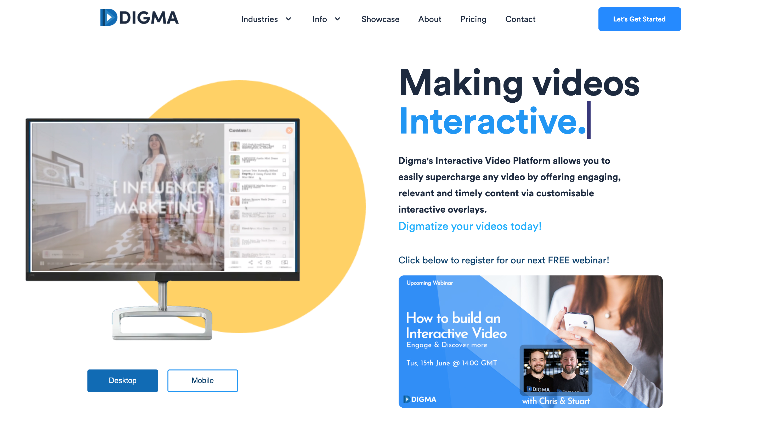 Welcome to Digma - Making Videos Interactive