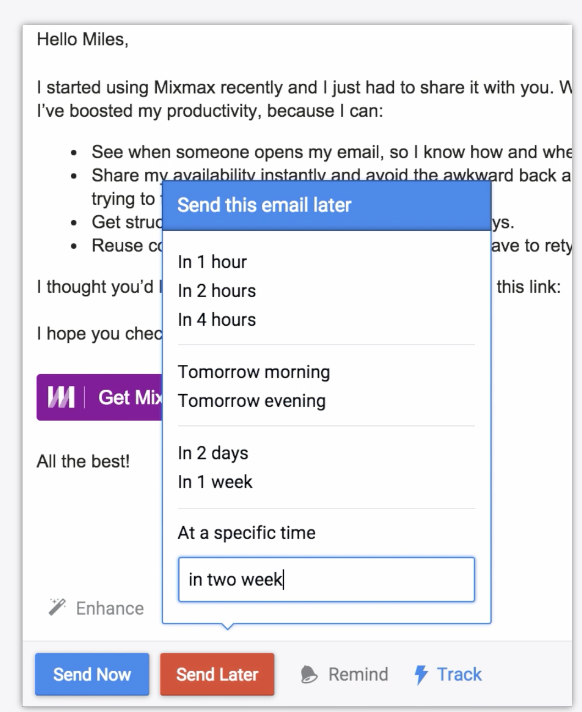 Automated scheduling tools allow users to write an email, then schedule it to send automatically at a later time