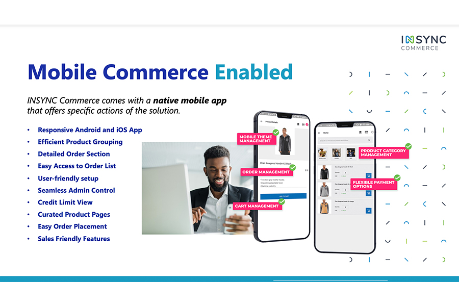 INSYNC Commerce comes with a Native Mobile APP that offers specific actions of the solution