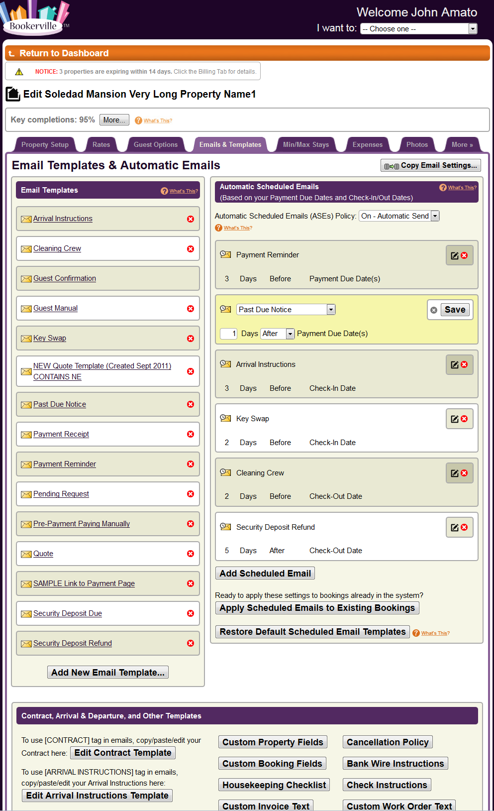 Automated, customizable email templates, scheduled to be sent to whom, and whenever you choose.