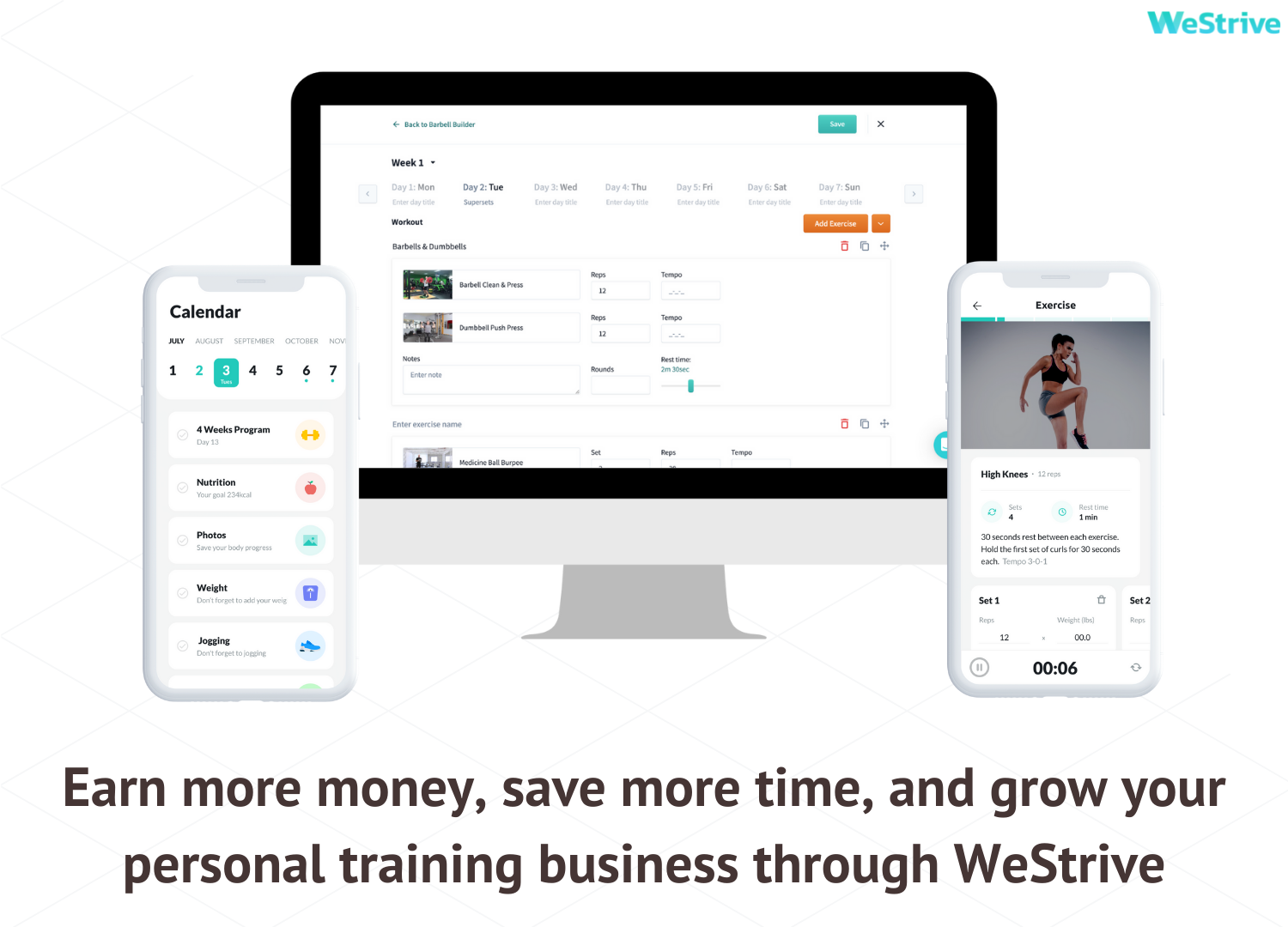 Make more money and save more time with WeStrive