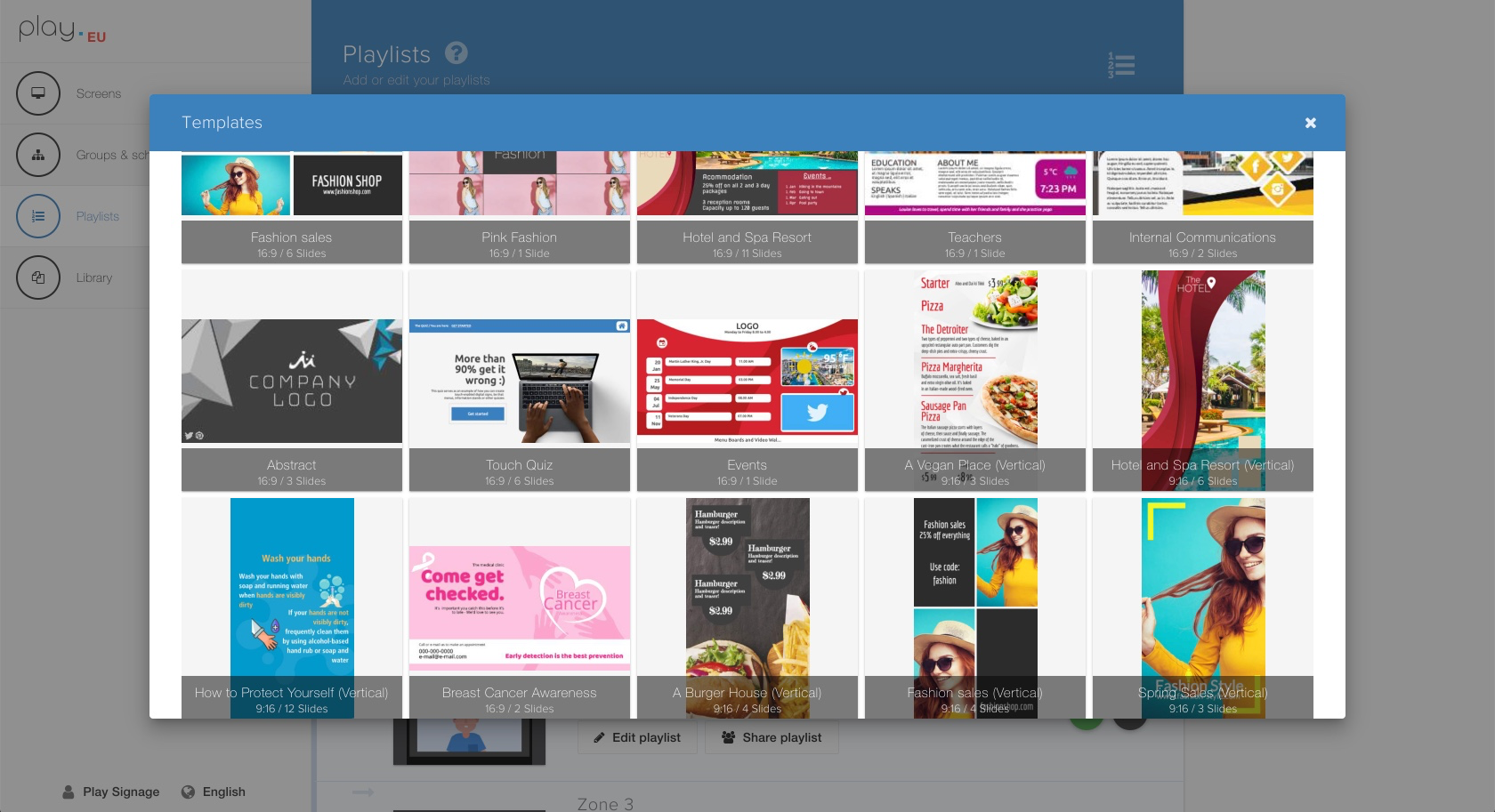 Create  your own  playlists or use one of our many templates.