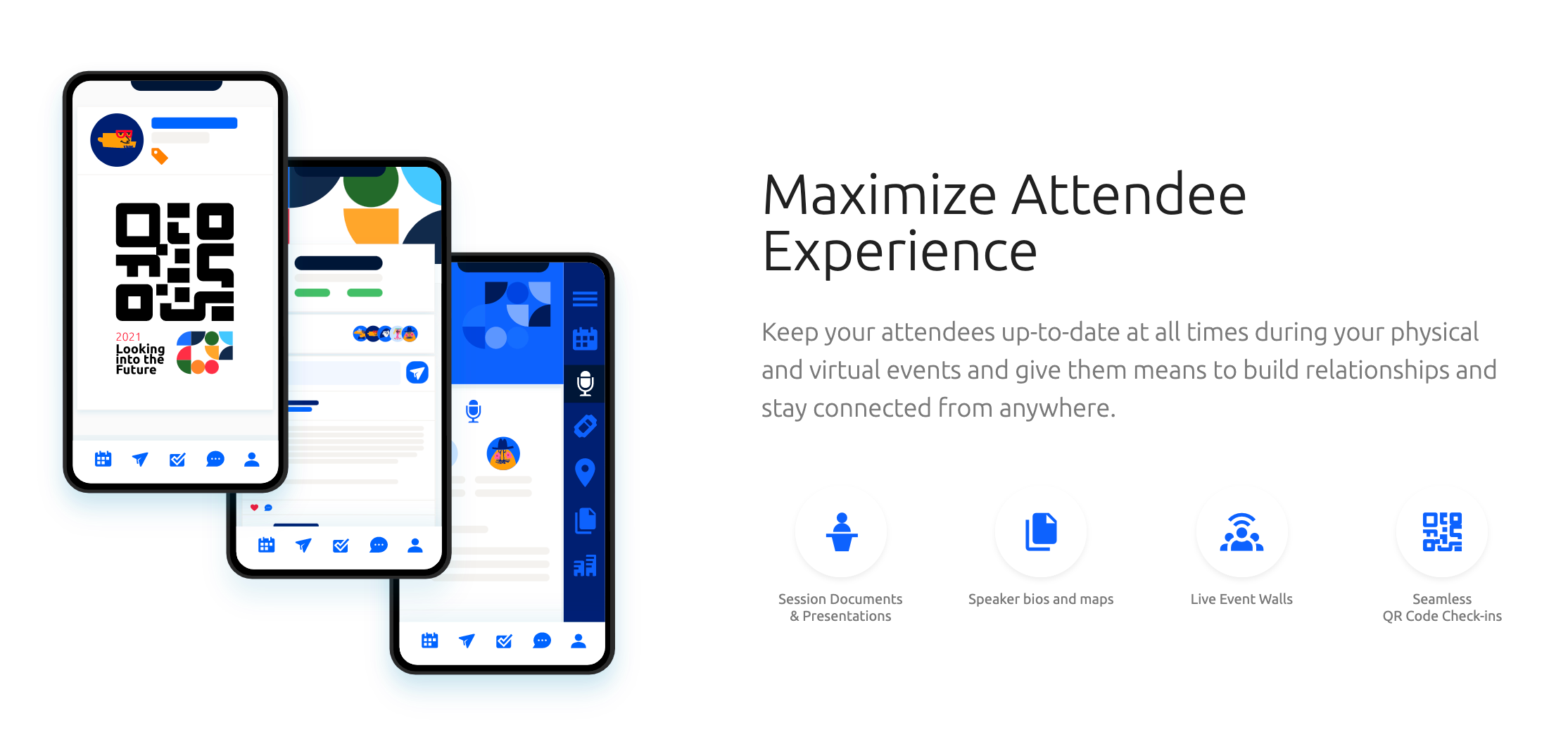 Maximize attendee experience.