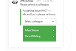 OfficeAmp screenshot: The admin can reassign an issue to anyone else on the team if they think that person can take care of the issue more effectively