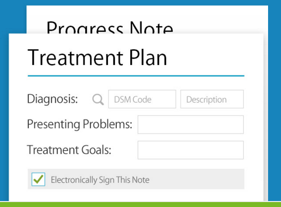 TherapyNotes helps you create form-based treatment plans and progress notes with pull-downs, check boxes, auto-filled fields, searchable ICD-10 codes, and adjustable text boxes. History buttons allow you to use information from previous notes.