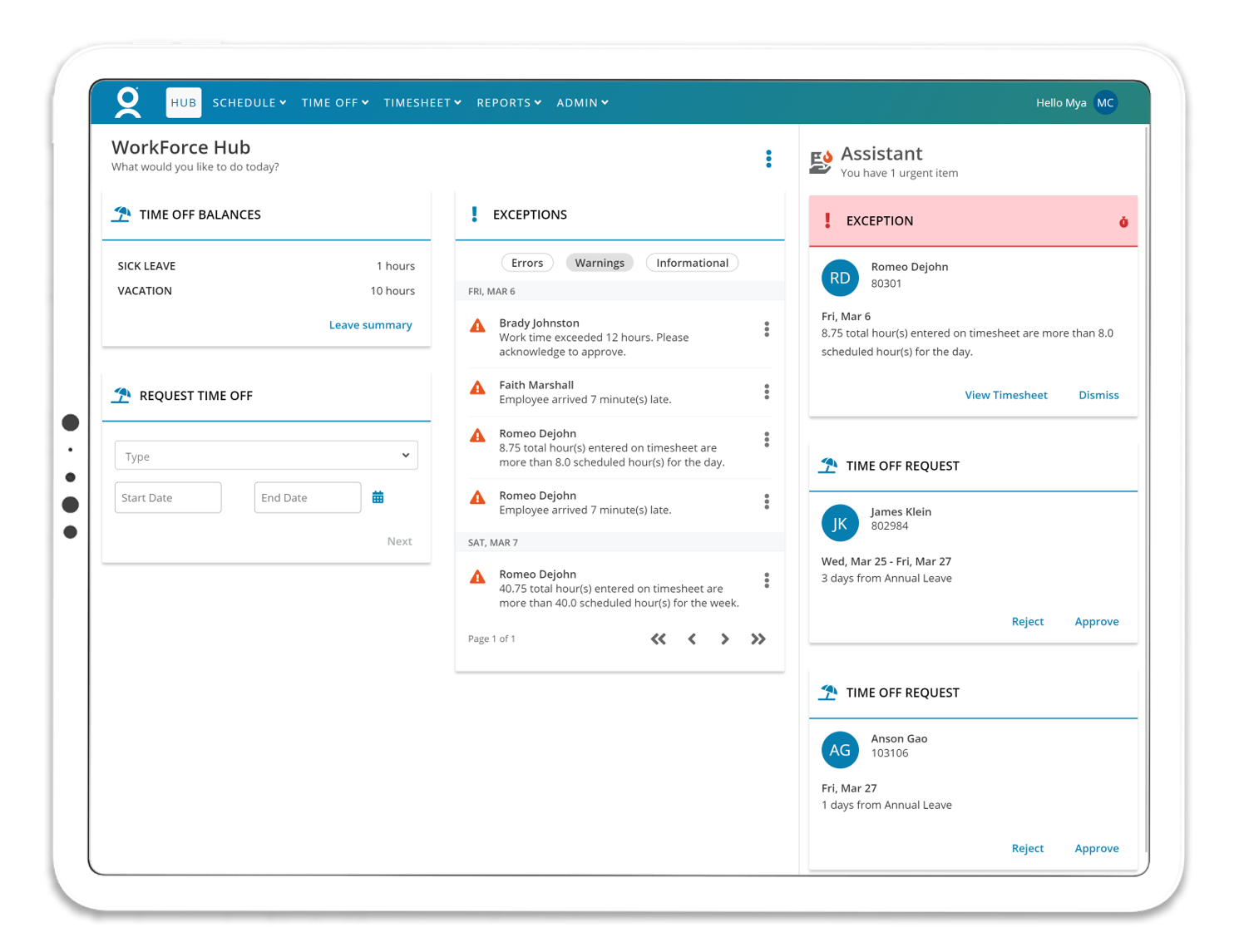 WORKFORCE HUB - Manager View – The WorkForce Hub takes a personalized one-stop-shop approach to provide a modern and mobile responsive view of the information that is most critical to the end user.