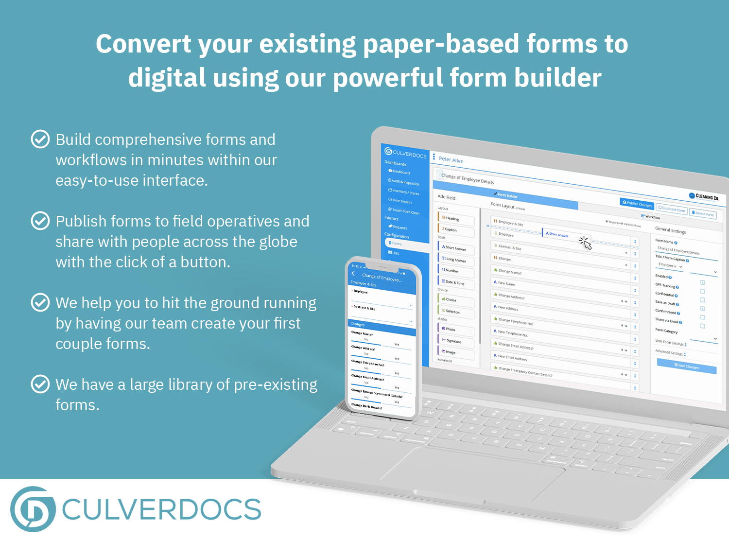 Convert your existing paper-based forms to digital using our powerful form builder