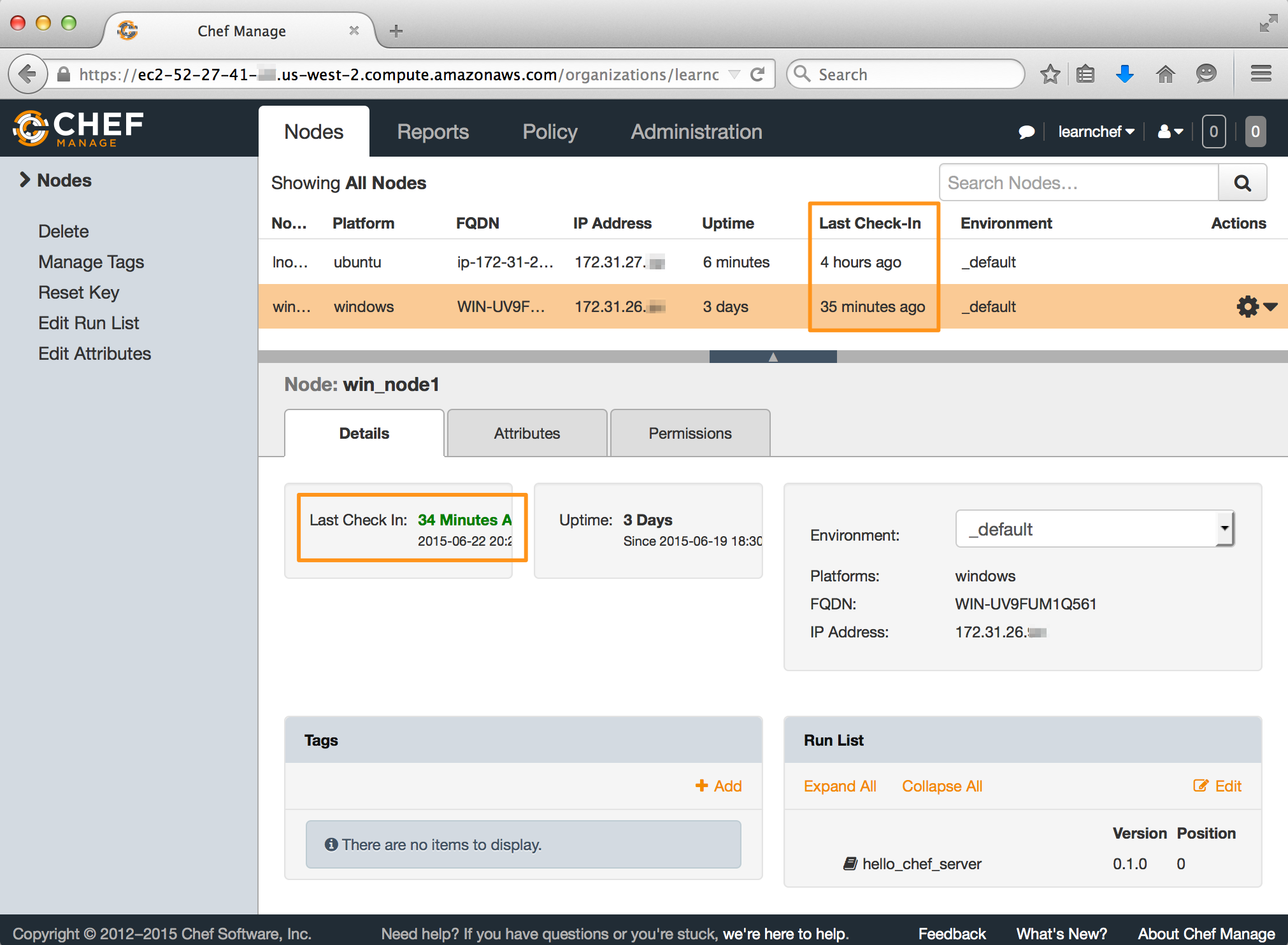 From the Nodes tab on Chef, users can see the last time nodes checked in with the server and did a chef-client run