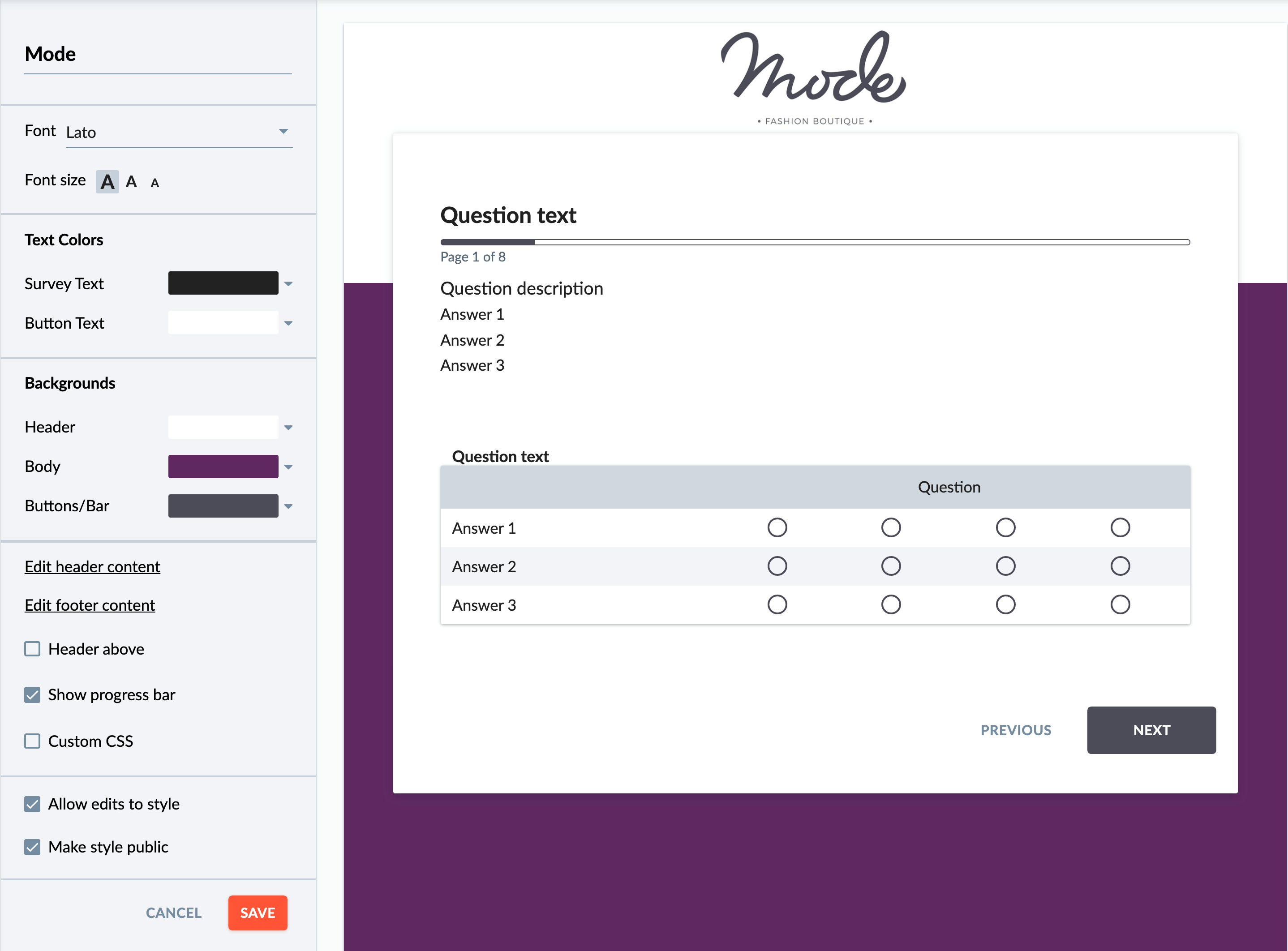 Customizable style templates to reflect your brand.