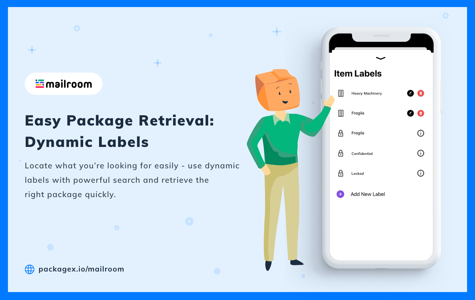 Dynamic Labels with PackageX Mailroom