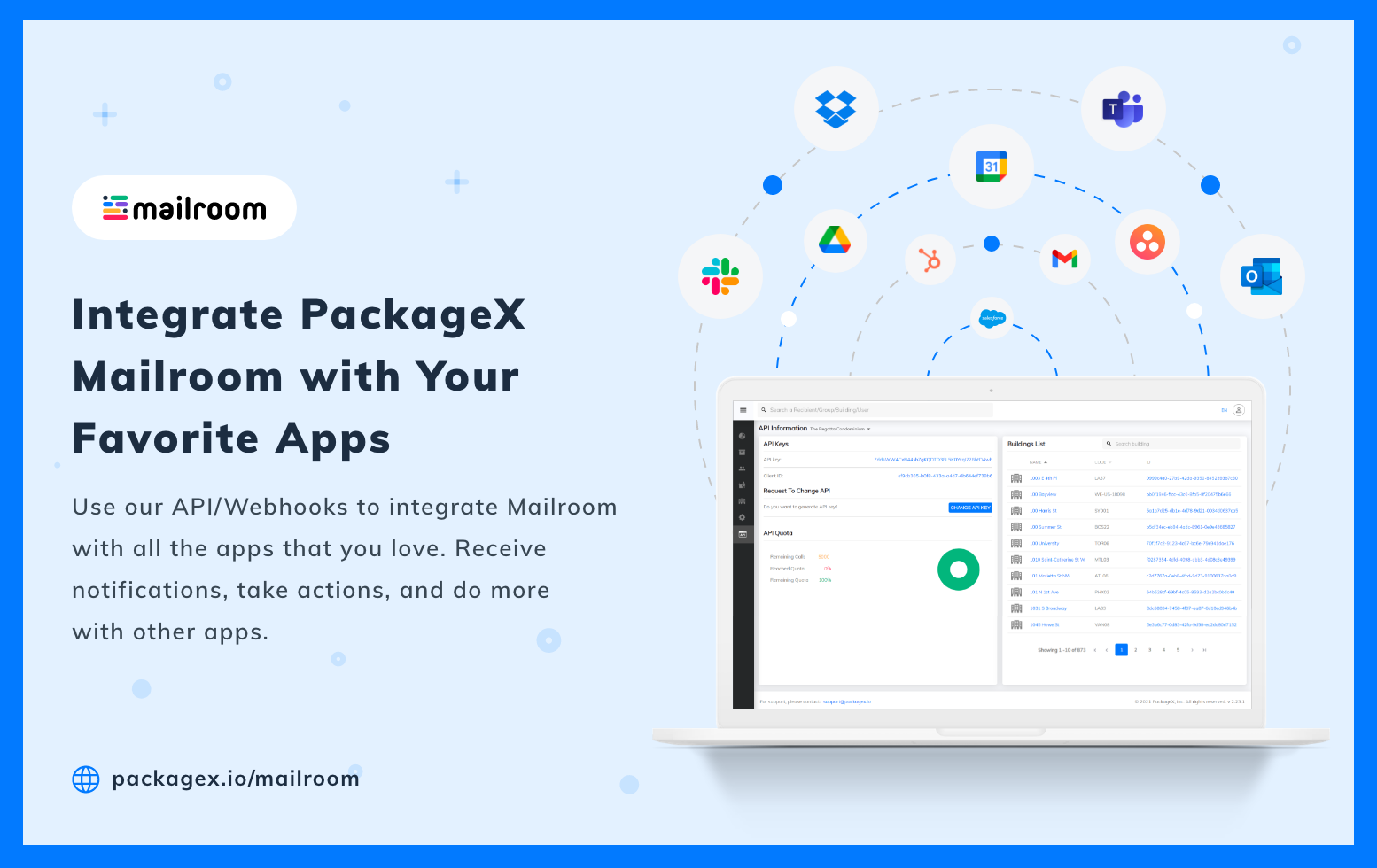 Integrate PackageX Mailroom with your favorite apps using our API.