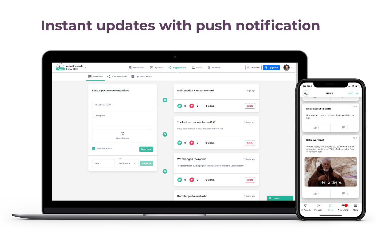Send newsfeed posts with push notification in real time to all attendees at once. Announce updates, send reminders, or send engaging posts with funny images and GIFs!