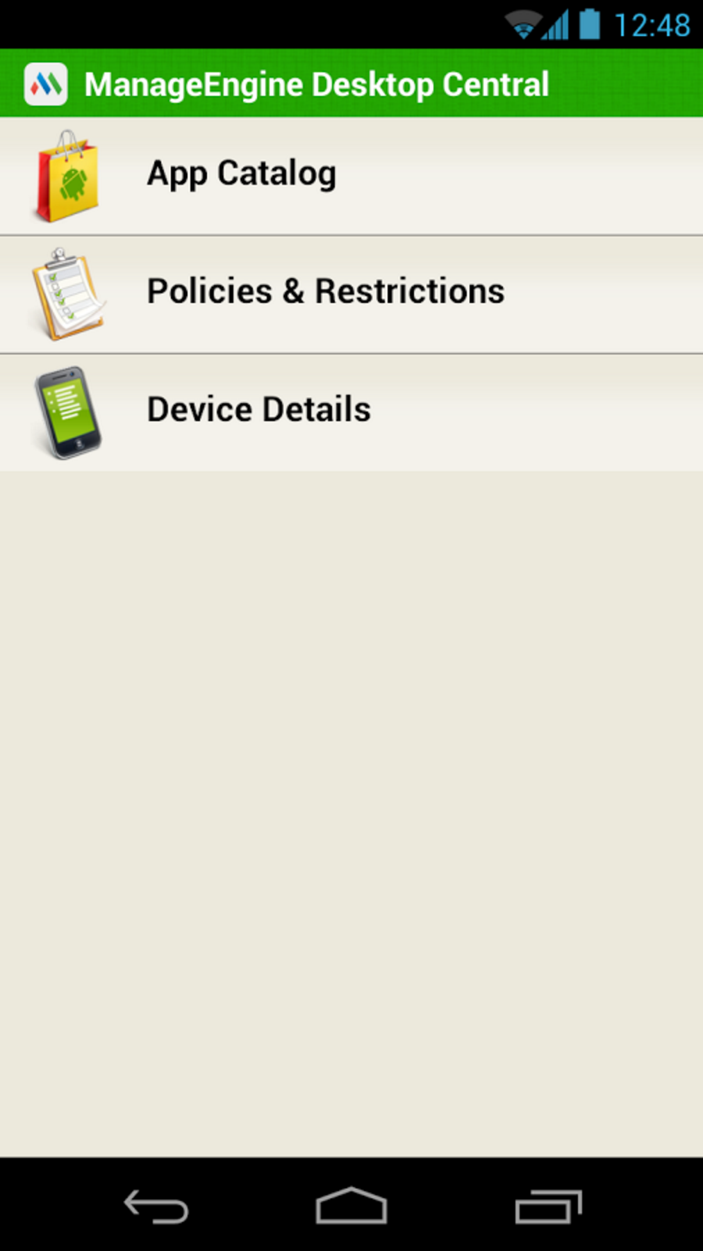 The MDM app downloads with an App Catalog, Policies and Restrictions and carries the necessary device details a user needs to know.
