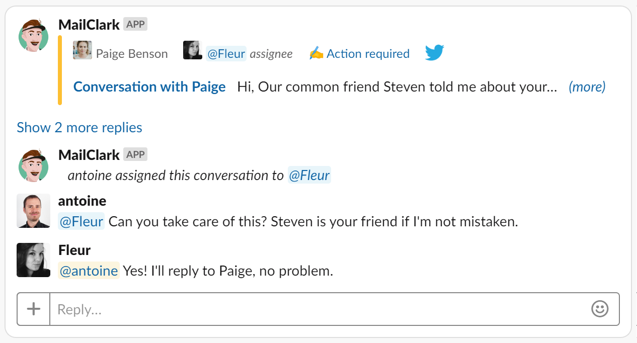 Slack - Assign the right person to manage the message and discuss with Internal comments