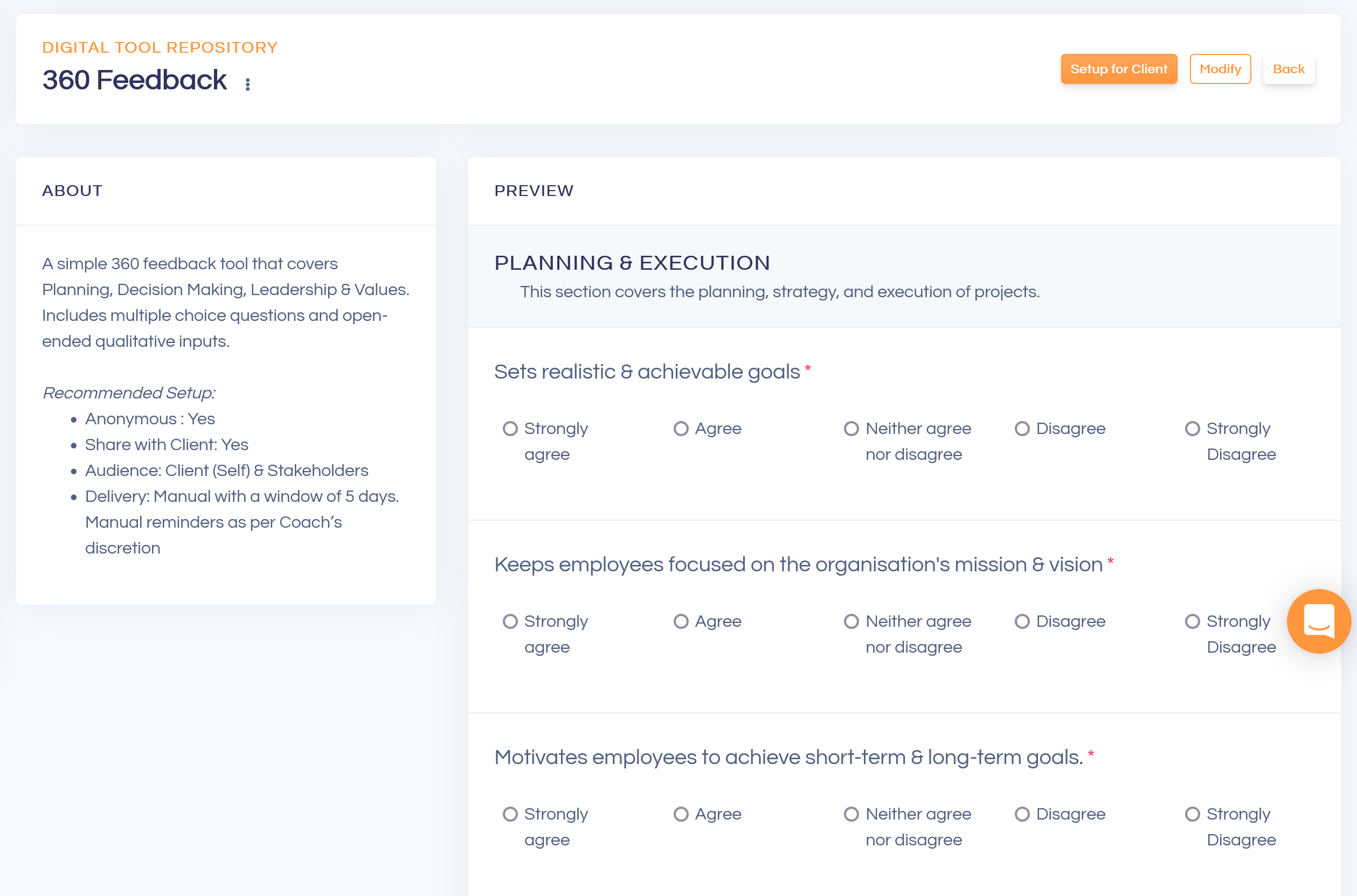 Digital Tool Repository: Build entirely custom forms, assessments, send & collect responses automatically from coachees & their stakeholders directly on the platform, track and gain insights from the responses to drive greater outcomes for more clients!