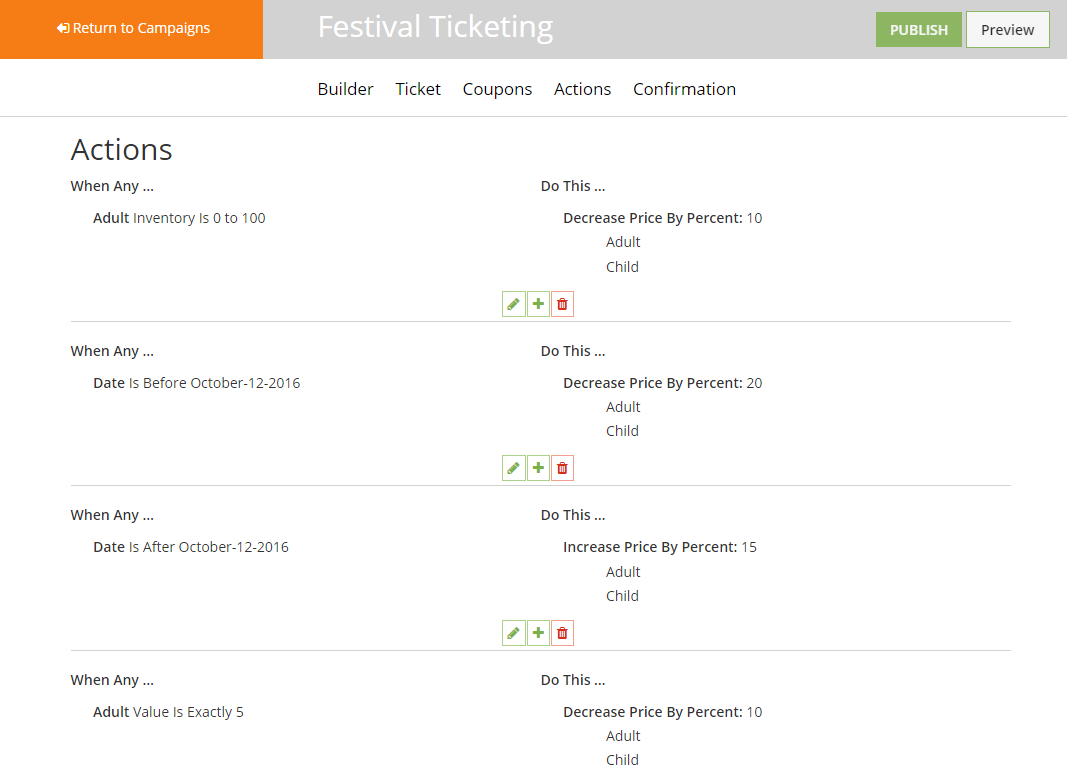 TicketSpice allows users to set actions using conditional logic