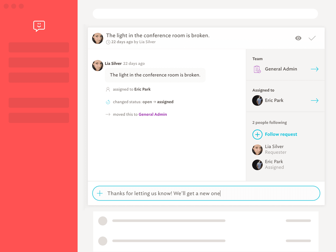Manage employee requests and assign tickets to other members in one place