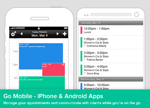 Use the iPhone or Android mobile app to manage appointments on-the-go