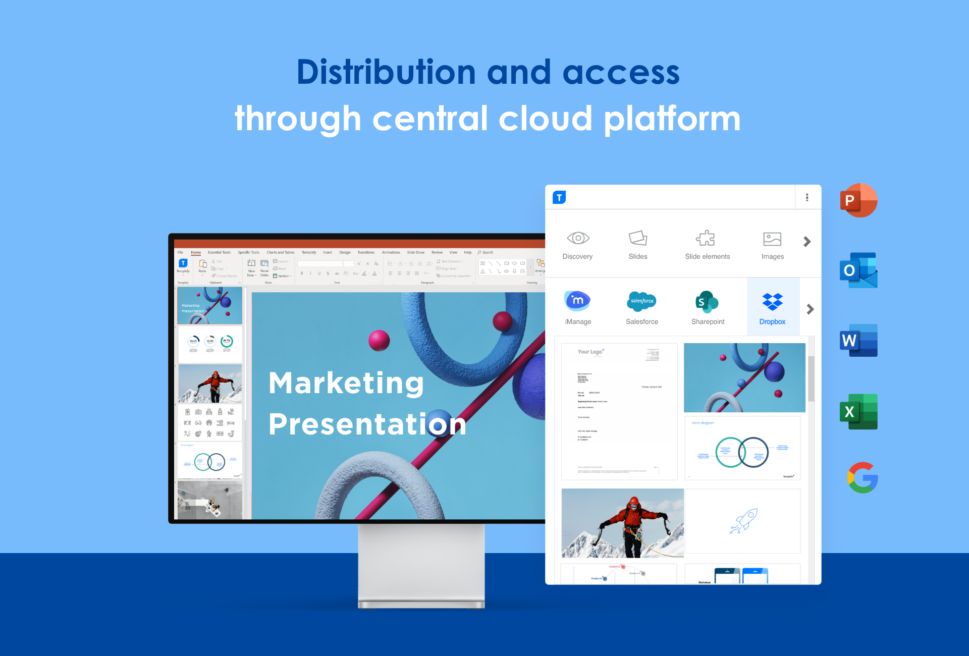 Access to all company templates and assets inside document apps.