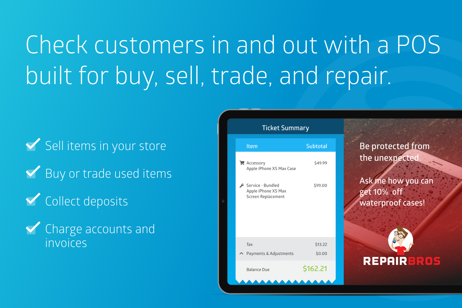 Check customers in and out with a POS built for buy, sell, trade, and repair.