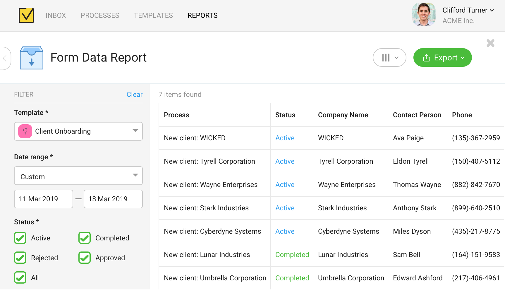 Get valuable statistics for all processes, review form data and monitor your team performance for given period of time with our advanced reports.