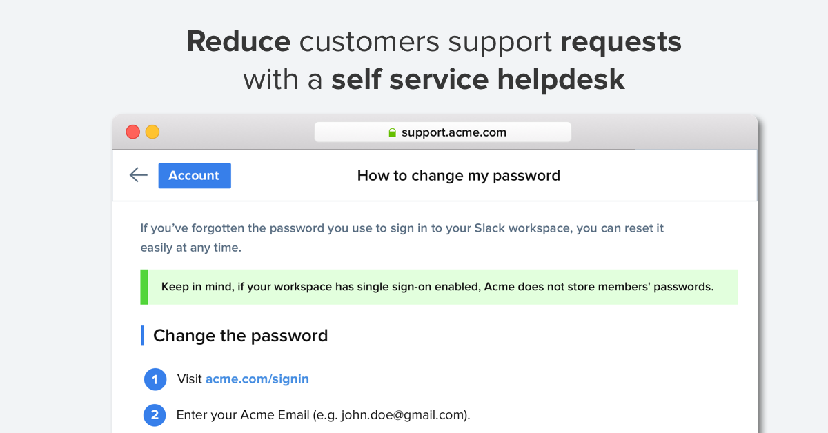 Build a self service help desk to reduce customer requests and enhance SERP visibility