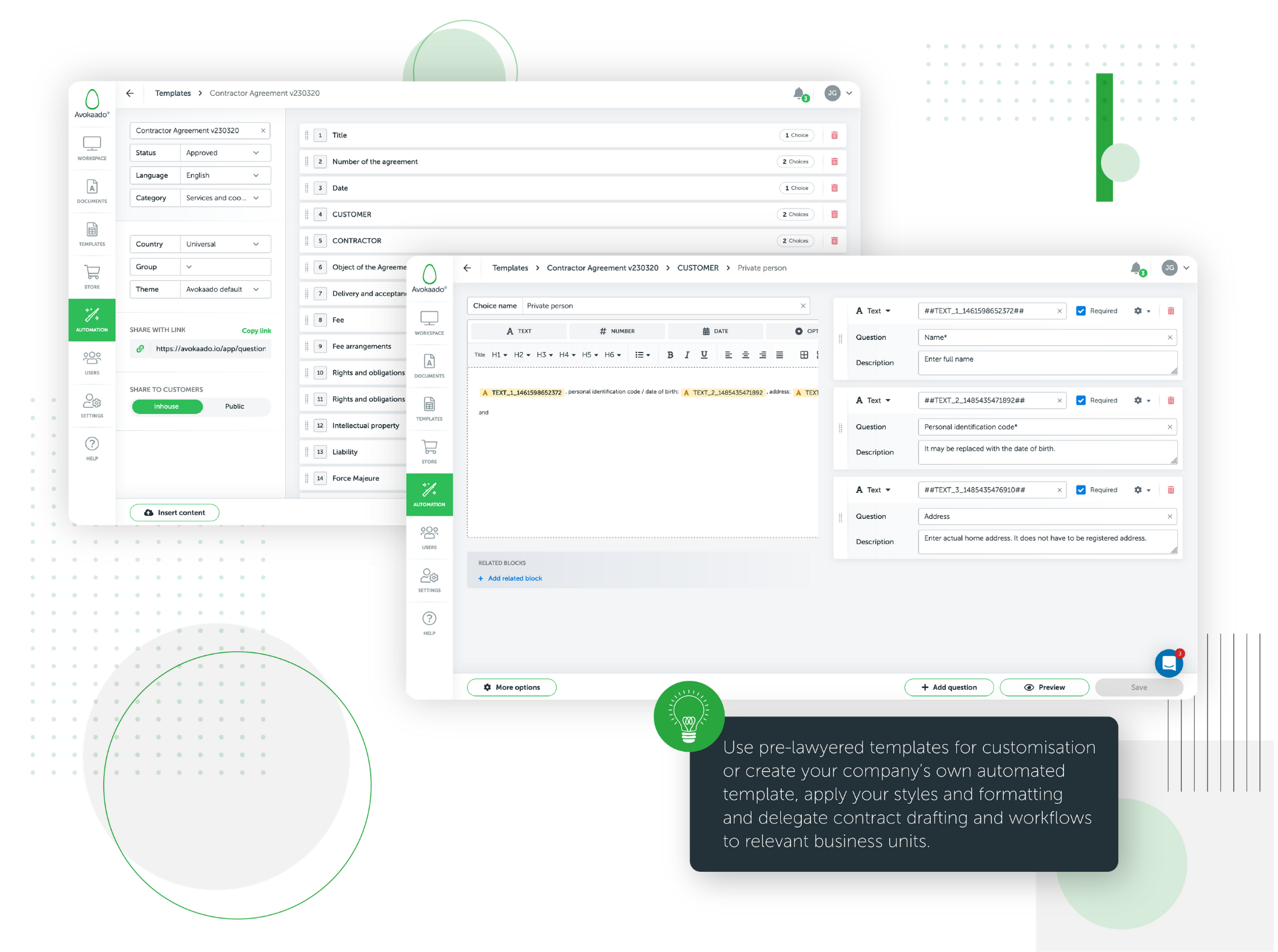 Document automation makes it possible to generate even the most complex documents up to 98% faster. Automated templates are made in a way to eliminate all possible routine and repetitive drafting parts.